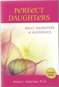 Perfect Daughters:  Adult Daughter of Alcoholics (Revised ed.)