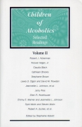 Children of Alcoholics:  Selected Readings  (Volume Two)