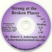 Strong at the Broken Places:  The Art of Healing (3 CD Album)